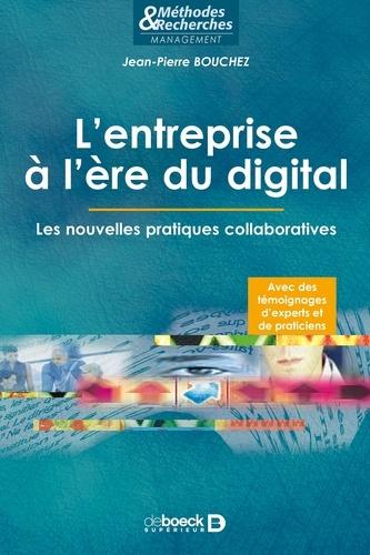 L'entreprise à l'ère du digital. Les nouvelles pratiques collaboratives