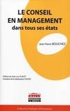 Jean-Pierre Bouchez - Le conseil en management dans tous ses états.