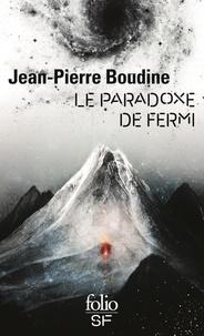Jean-Pierre Boudine - Le paradoxe de Fermi.