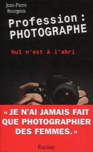 Deedr.fr Profession : photographe. Nul n'est à l'abri Image