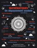 Jean-Pierre Bourguignon et Michel Cassé - Mathématiques - Un dépaysement soudain. 1 CD audio