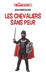 Jean-Pierre Bours - Chevaliers sans peur et intrépides princesses.