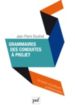 Jean-Pierre Boutinet - Grammaires des conduites à projet.