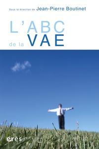 L'ABC de la VAE - Jean-Pierre Boutinet |