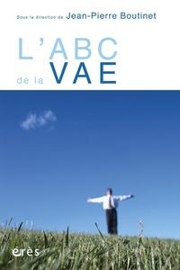 Jean-Pierre Boutinet - L'ABC de la VAE.