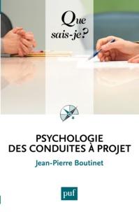 Jean-Pierre Boutinet - Psychologie des conduites à projet.