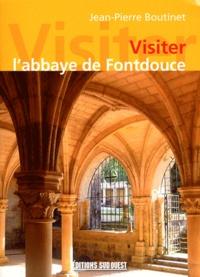 Jean-Pierre Boutinet - Visiter l'abbaye de Fontdouce.