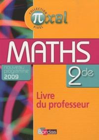 Jean-Pierre Bouvier - Maths 2e - Programme 2009, Livre du professeur.