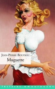 Jean-Pierre Bouyxou - Muguette.