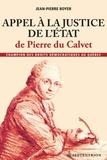Jean-Pierre Boyer - Appel à la justice de l'Etat de Pierre du Calvet - Champion des droits démocratiques au Québec.