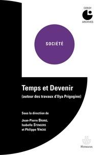 Temps et Devenir - Autour des travaux d'Ilya Prigogine.pdf