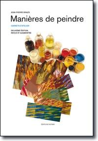 Manières de peindre - Carnets datelier.pdf