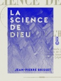 Jean-Pierre Brisset - La Science de Dieu - Ou la Création de l'homme.