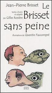 Jean-Pierre Brisset - Le Brisset sans peine.