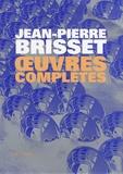 Jean-Pierre Brisset - Oeuvres complètes.