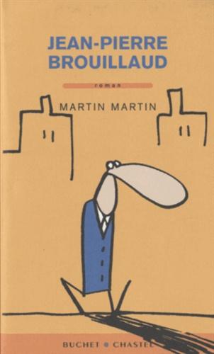 Jean-Pierre Brouillaud - Martin Martin.