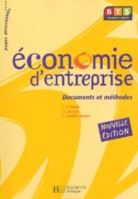 Jean-Pierre Broutin et Alain Lacroux - Economie d'entreprise BTS - Documents et méthodes.