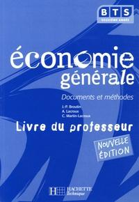 Jean-Pierre Broutin et Alain Lacroux - Economie générale BTS 2e année - Livre du professeur.