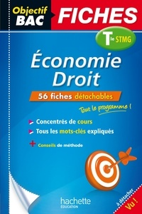 Jean-Pierre Broutin - Objectif Bac Fiches Eco-Droit Term STMG.