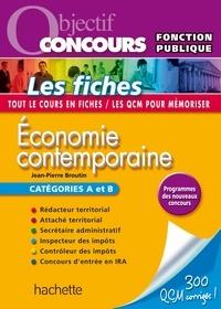 Jean-Pierre Broutin - Objectif Concours - Économie contemporaine.