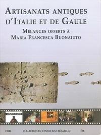 Jean-Pierre Brun - Artisanats antiques d'Italie et de Gaule - Mélanges offerts à Maria Francesca Buonaiuto.