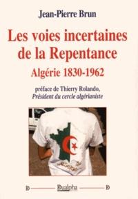 Deedr.fr Les voies incertaines de la repentance - Algérie 1830-1962 Image