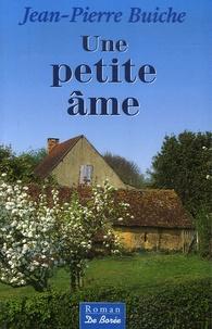 Jean-Pierre Buiche - Une petite âme.