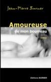 Jean-Pierre Burner - Amoureuse de mon bourreau.