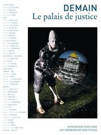 Jean-Pierre Buyle - Demain le palais de justice.