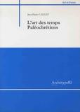 Jean-Pierre Caillet - L'art des temps paléochrétiens.