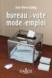 Jean-Pierre Camby - Bureau de vote : mode d'emploi.