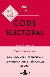 Jean-Pierre Camby et Bernard Maligner - Code électoral - Annoté & commenté.