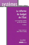 Jean-Pierre Camby - La réforme du budget de l'Etat - La loi organique relative aux lois de finances.