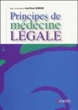Jean-Pierre Campana et  Collectif - Principes de médecine légale.