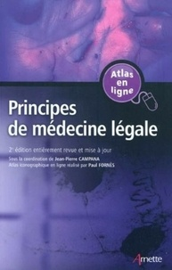 Jean-Pierre Campana et Paul Fornès - Principes de médecine légale.