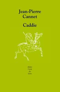 Jean-Pierre Cannet - Caddie.