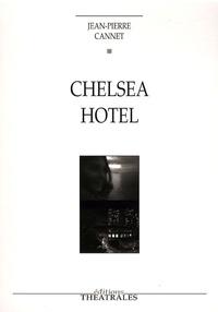 Jean-Pierre Cannet - Chelsea Hotel.
