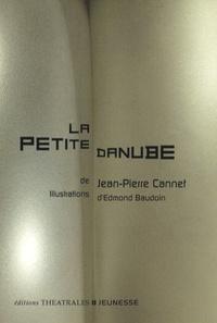 Jean-Pierre Cannet - La Petite Danube.