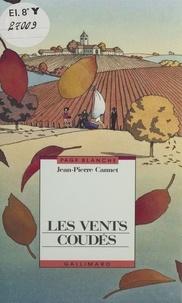 Jean-Pierre Cannet - Les vents coudés.