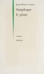 Jean-Pierre Cannet - Simploque le gitan.