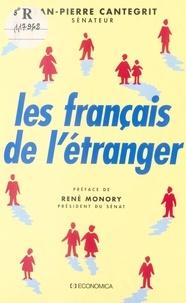 Jean-Pierre Cantegrit - Les Français de l'étranger.