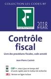 Jean-Pierre Casimir - Contrôle fiscal - Livre des procédures fiscales, code annoté.