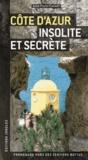 Jean-Pierre Cassely - Côte d'Azur insolite et secrète.