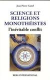 Jean-Pierre Castel - Science et religions monothéistes - L'inévitable conflit.