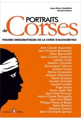 Jean-Pierre Castellani - Portraits de Corses - Figures emblématiques de la Corse d'aujourd'hui.