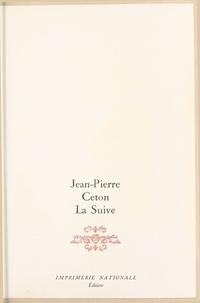 Jean-Pierre Ceton - La Suive.