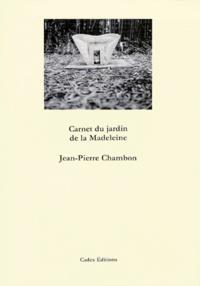 Jean-Pierre Chambon - Carnet du Jardin de la Madeleine - Sculptures de Marc Negri.