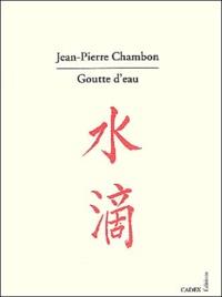 Jean-Pierre Chambon - Goutte d'eau.