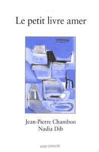 Jean-Pierre Chambon - Le petit livre amer.