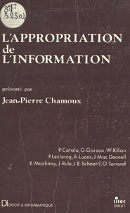 Jean-Pierre Chamoux - L'appropriation de l'information.